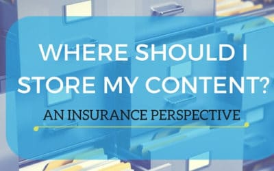 Where Should I Store My Content – An Insurance Perspective