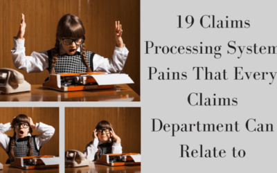 19 Claims Processing Pains That Every Claims Department Can Relate to
