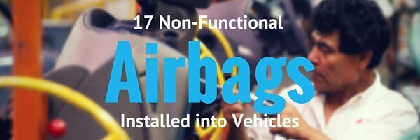 Seventeen Non-Functional Airbags Installed in Vehicles – Why You Need Automotive Manufacturing Traceability