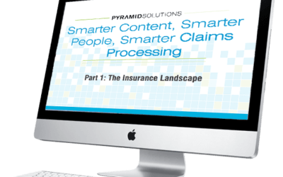 Smarter Content, Smarter People, Smarter Claims Processing 10-Minute Webcast Series