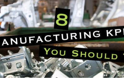 8 Manufacturing KPIs You Should Track