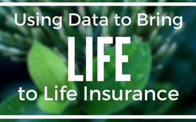 Using Data to Bring Life to Life Insurance