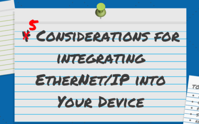 5 Considerations for Integrating EtherNet/IP into Your Device