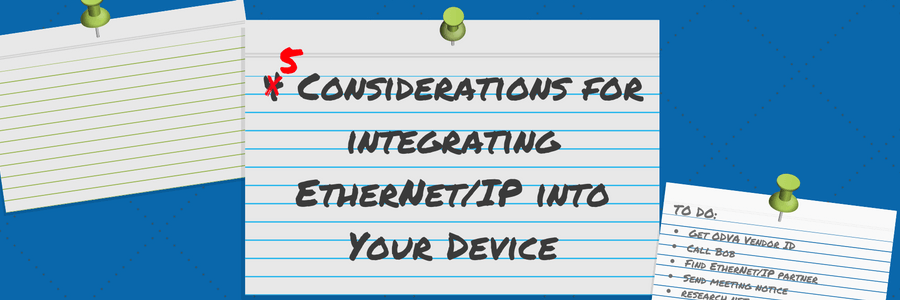 How to Integrate EtherNet/IP into Your Device: Five Steps