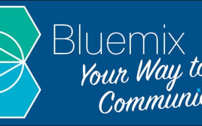 Bluemix Your Way to Better Communication