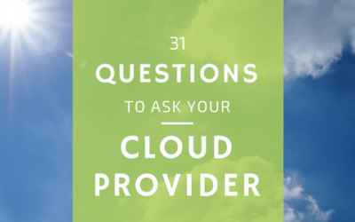 31 Questions to Ask Your Cloud Provider