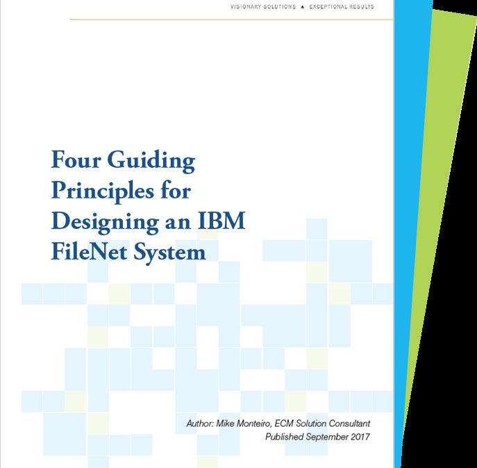 Four Guiding Principles for Designing an IBM FileNet System