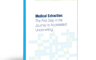 Medical Extraction: The First Step in the Journey to Accelerated Underwriting