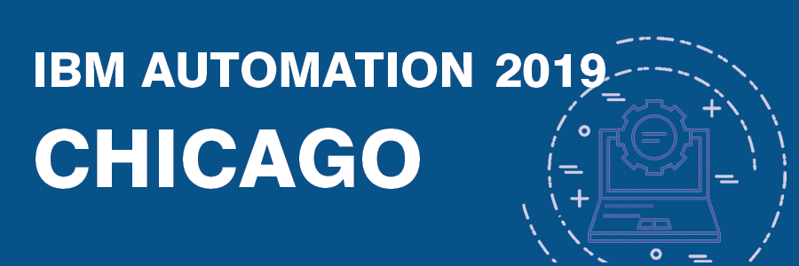 IBM Automation 2019 | Chicago