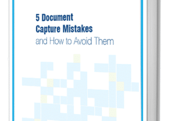5 Document Capture Mistakes and How to Avoid Them