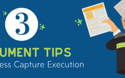 3 Document Preparation Tips for a Flawless Capture Execution