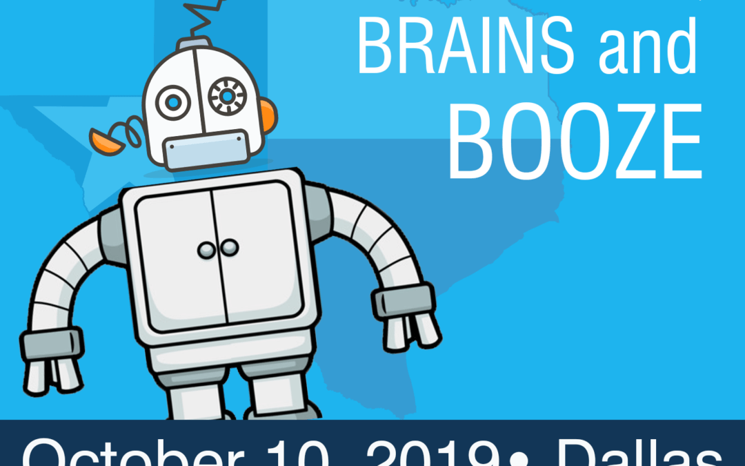 Dallas Automation Lunch and Learn: Bots, Brains and Booze