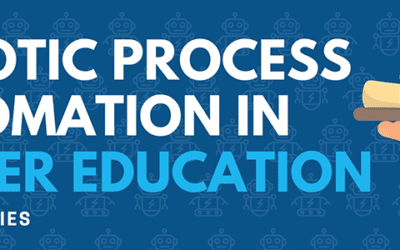 Robotic Process Automation in Higher Education Webinar Series
