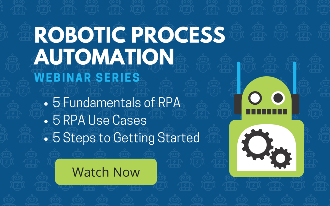 Robotic Process Automation Webinar Series