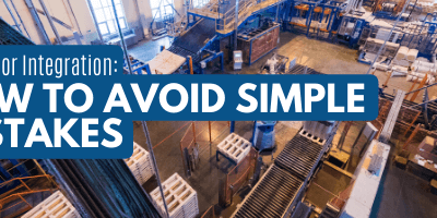 Shop Floor Integration: How to Avoid Making These Simple Mistakes