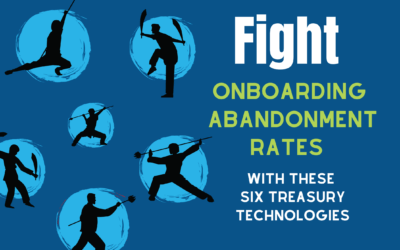 Fight Onboarding Abandonment Rates with These Six Treasury Technologies