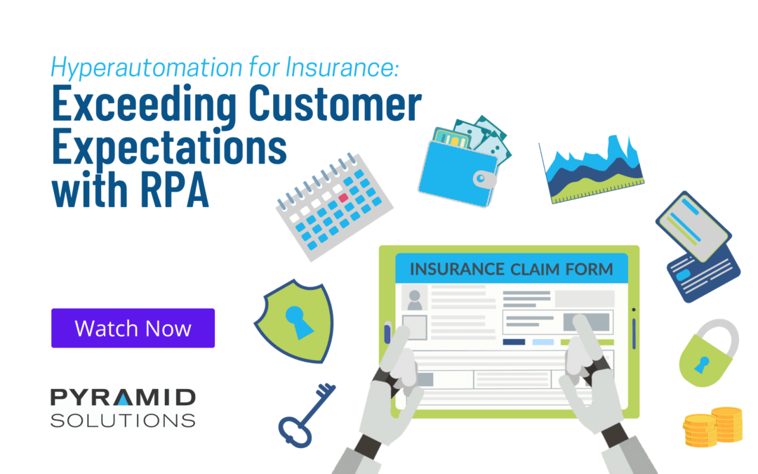 Hyperautomation for Insurance: Exceeding Customer Expectation with Robotic Process Automation