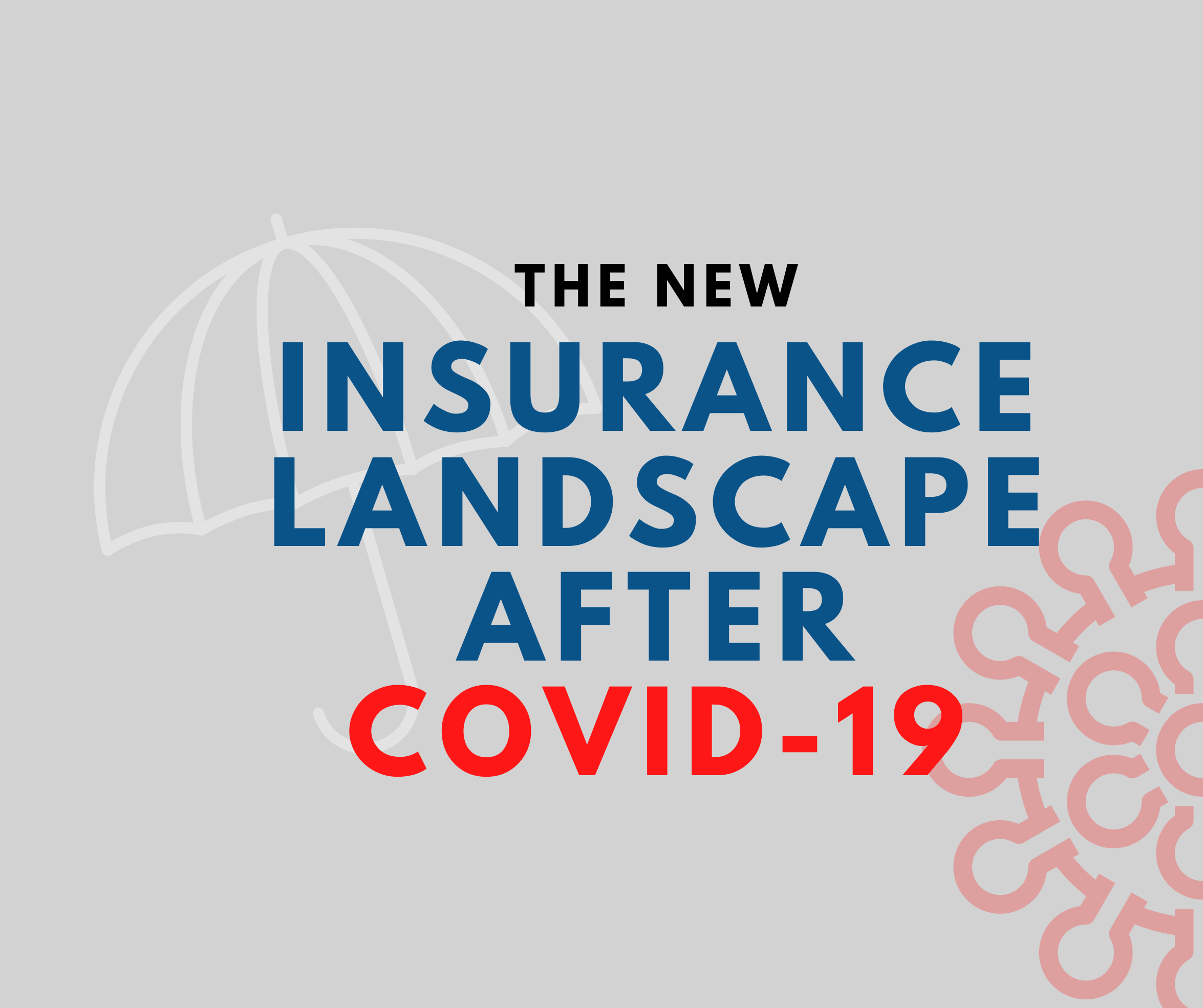 The New Insurance Landscape After COVID-19 | Pyramid Solutions