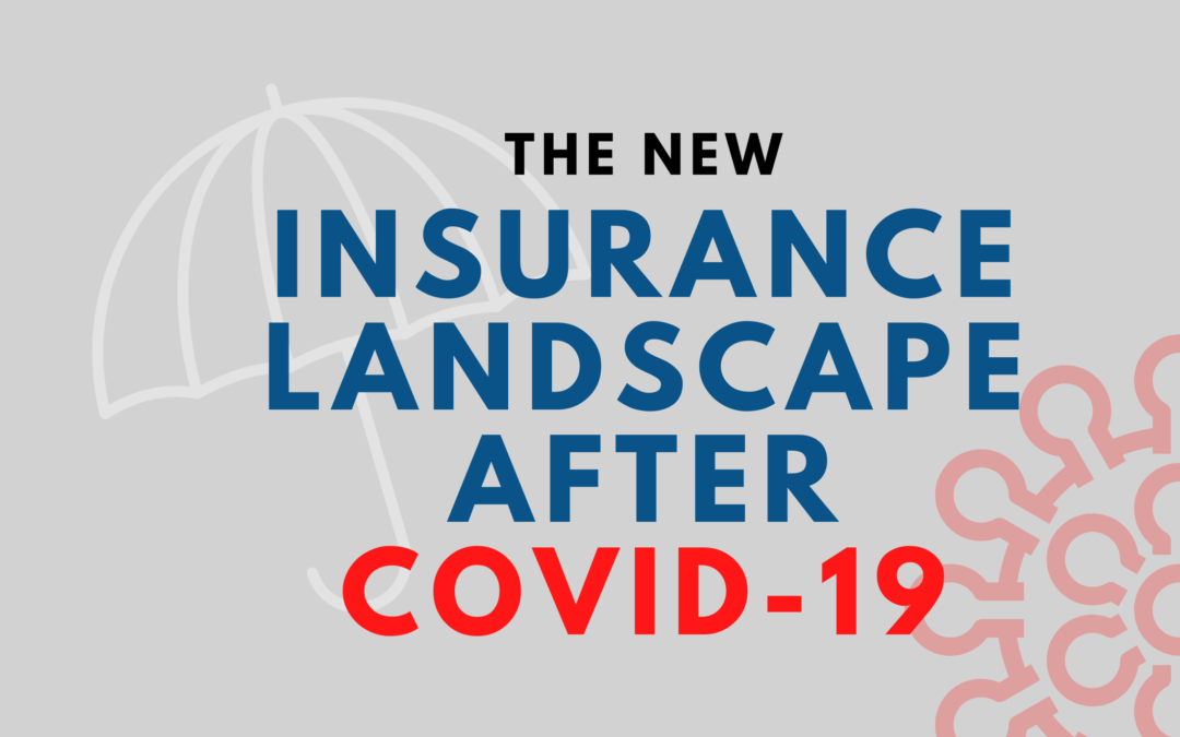 The New Insurance Landscape After COVID-19