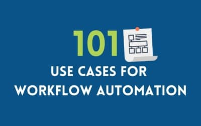 101 Use Cases for Workflow Automation