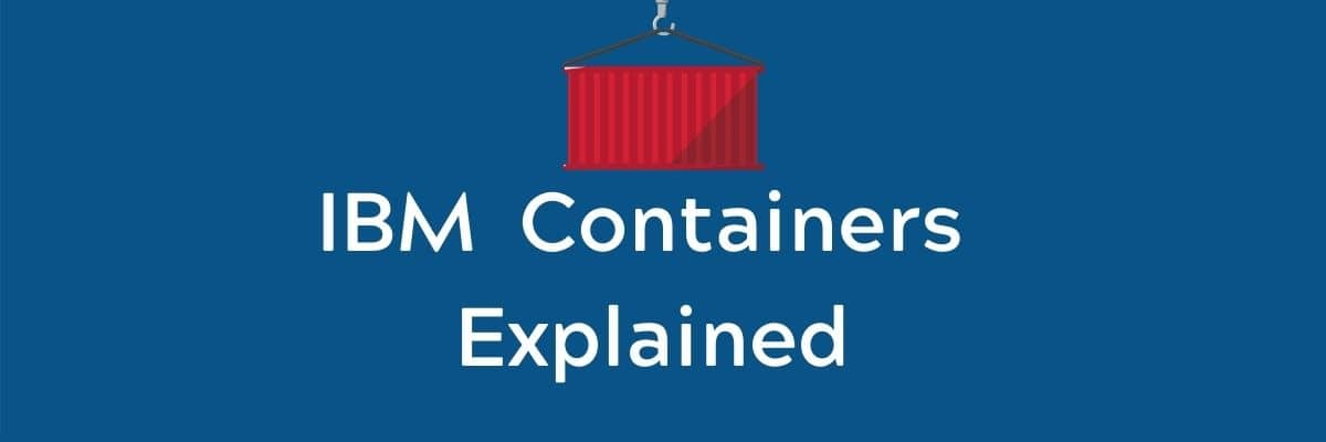 ibm containers explained graphic