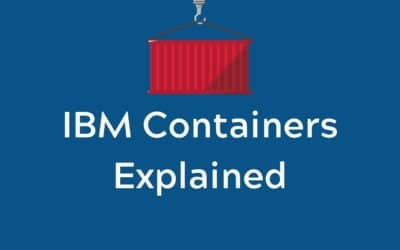 IBM Containers Explained