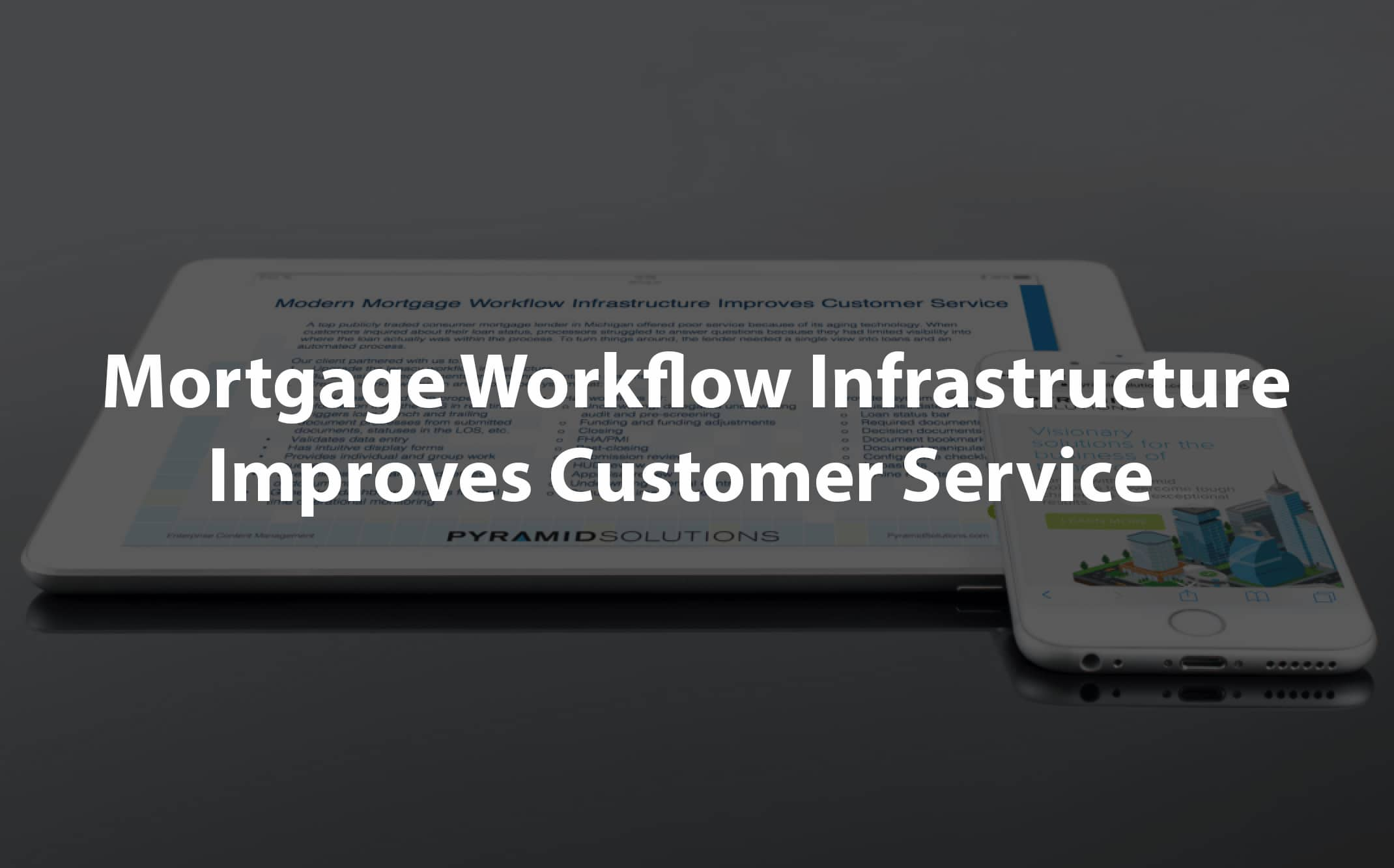 mortgage workflow infrastructure case study