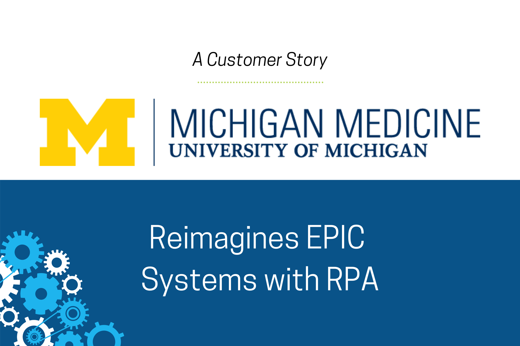 RPA Case Study - Michigan Medicine