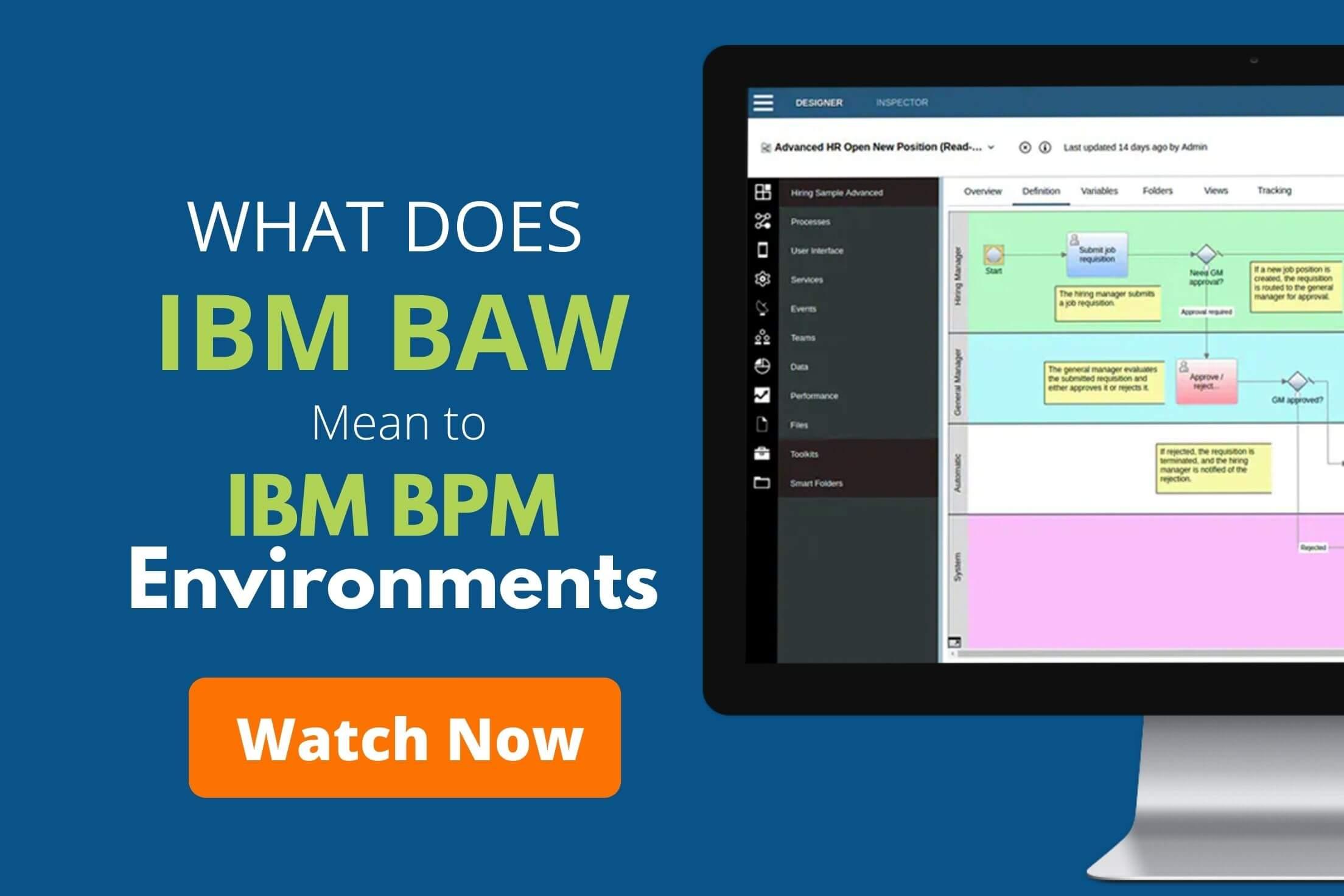what ibm baw means to ibm bpm environments