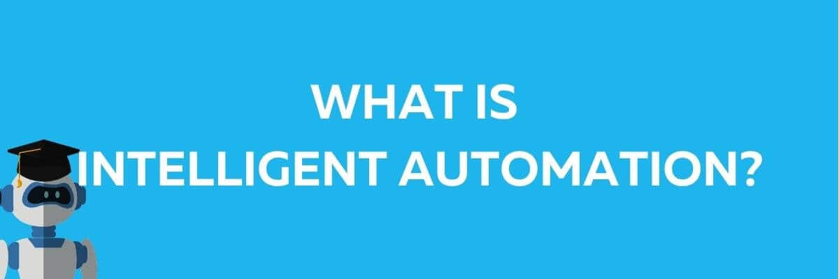 what is intelligent automation graphic