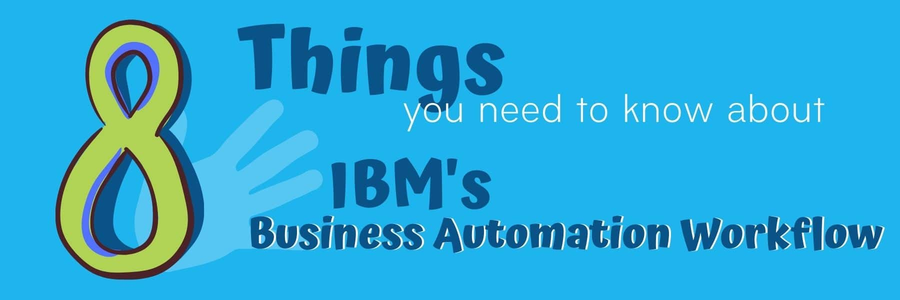 8 things to know about ibm baw graphic
